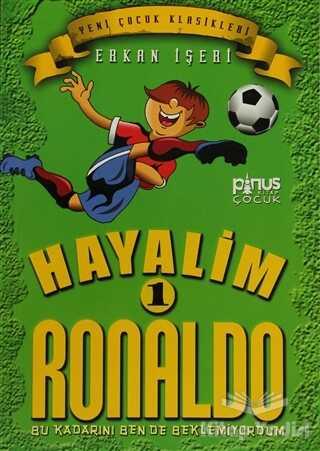 Pinus Kitap - Hayalim Ronaldo 1 - Bu Kadarını Bende Beklemiyorum