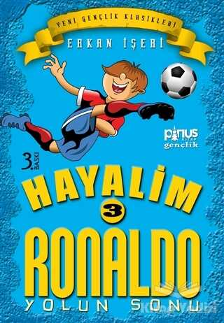 Pinus Kitap - Hayalim Ronaldo 3 - Yolun Sonu