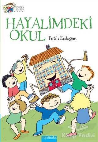 Mavibulut Yayınları - Hayalimdeki Okul