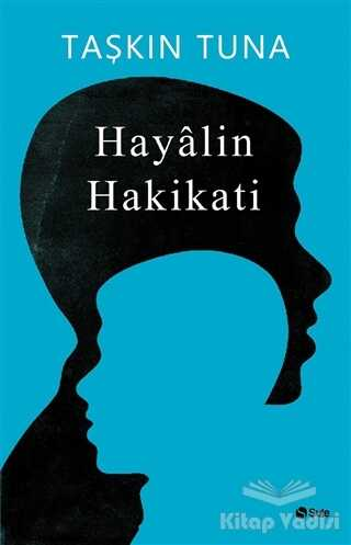 Şule Yayınları - Hayalin Hakikati