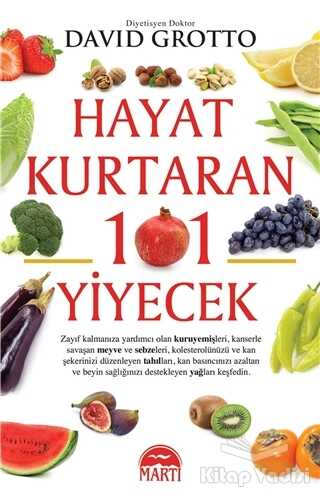 Martı Yayınları - Hayat Kurtaran 101 Yiyecek