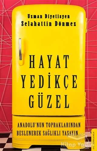 Destek Yayınları - Hayat Yedikçe Güzel