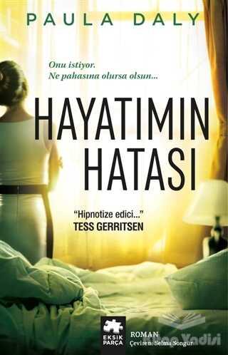 Eksik Parça Yayınları - Hayatımın Hatası