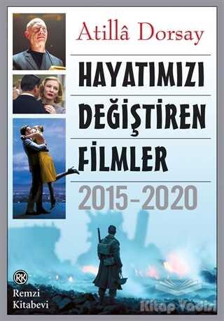 Remzi Kitabevi - Hayatımızı Değiştiren Filmler 2015 - 2020