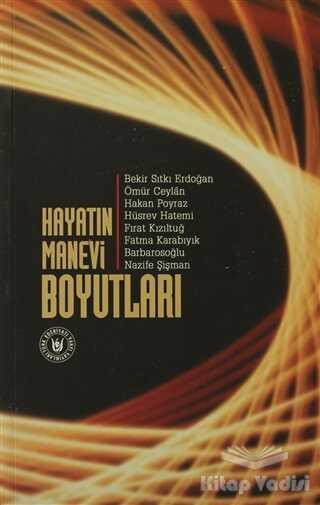 Türk Edebiyatı Vakfı Yayınları - Hayatın Manevi Boyutları