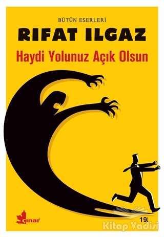 Çınar Yayınları - Haydi Yolunuz Açık Olsun