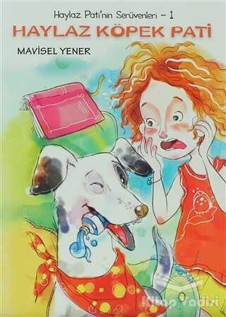 Tudem Yayınları - Haylaz Pati'nin Serüvenleri 1 - Haylaz Köpek Pati