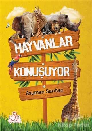 Nesil Çocuk Yayınları - Hayvanlar Konuşuyor