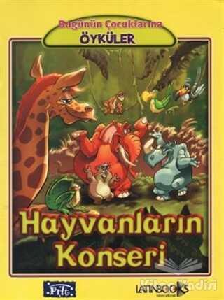 Parıltı Yayınları - Hayvanların Konseri