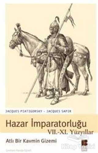 Bilge Kültür Sanat - Hazar İmparatorluğu VII. - XI. Yüzyıllar Atlı Bir Kavmin Gizemi
