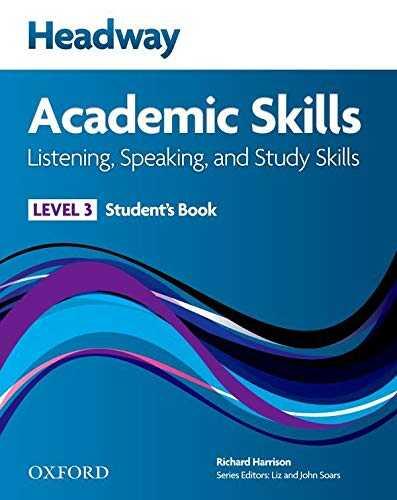 Oxford University Press - Headway Academic Skills: 3: Listening, Speaking, and Study Skills Student's Book