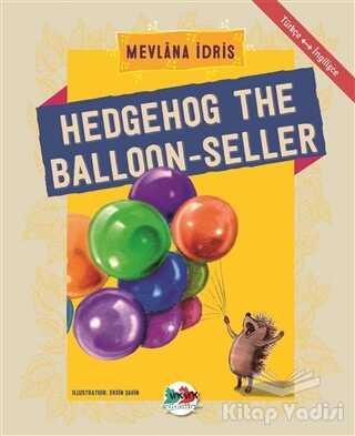 Vak Vak Yayınları - Hedgehog The Balloon-Seller