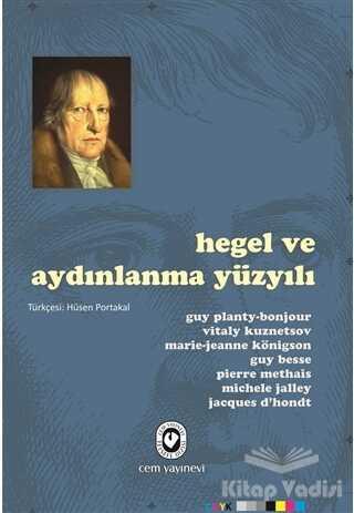 Cem Yayınevi - Hegel ve Aydınlanma Yüzyılı