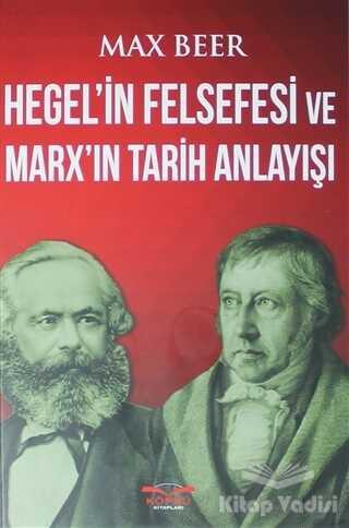 Köprü Kitapları - Hegel'in Felsefesi ve Marx'ın Tarih Anlayışı