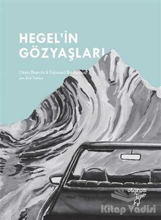 Otonom Yayıncılık - Hegel'in Gözyaşları
