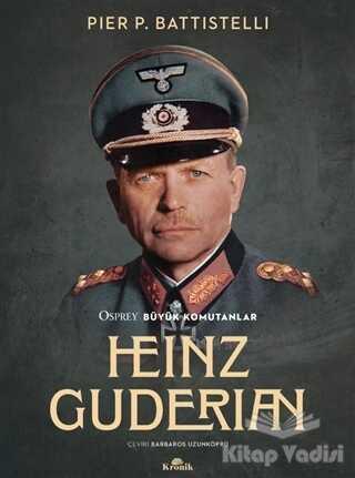 Kronik Kitap - Heinz Guderian