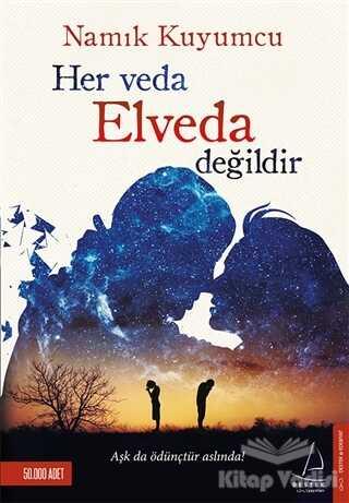 Destek Yayınları - Her Veda Elveda Değildir
