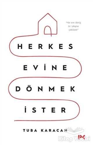 Profil Kitap - Herkes Evine Dönmek İster