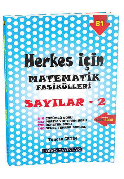 LODOS YAYINLARI - HERKES İÇİN MATEMATİK FASİKÜLLERİ SAYILAR 2 / Lodos yay.