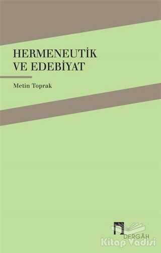Dergah Yayınları - Hermeneutik ve Edebiyat