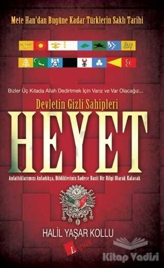 Lopus Yayınları - Heyet: Devletin Gizli Sahipleri
