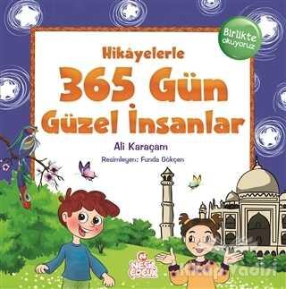 Nesil Çocuk Yayınları - Hikayelerle 365 Gün Güzel İnsanlar