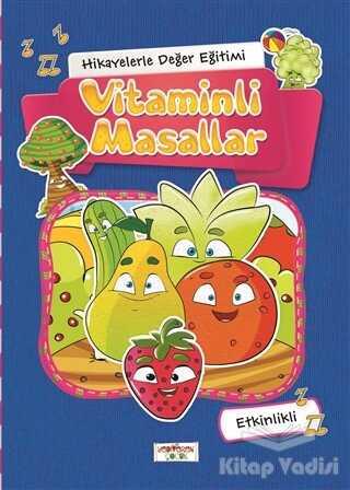 Yediveren Çocuk - Hikayelerle Değer Eğitimi - Vitaminli Masallar