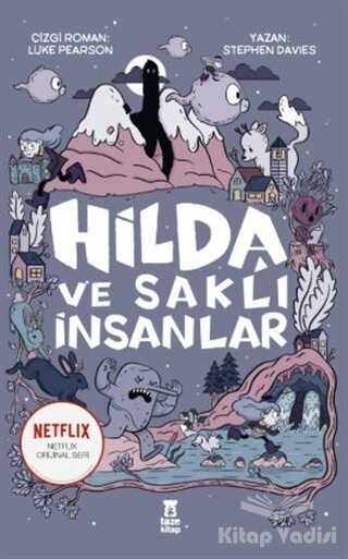 Taze Kitap - Hilda ve Saklı İnsanlar