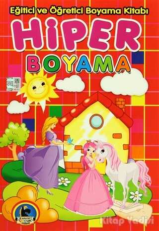 Karatay Çocuk - Hiper Boyama - Eğitici ve Öğretici Boyama Kitabı