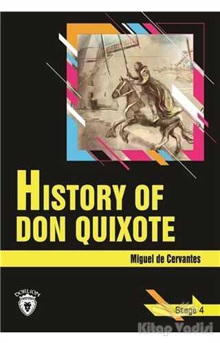 Dorlion Yayınevi - History Of Don Quixote - Stage 4 (İngilizce Hikaye)