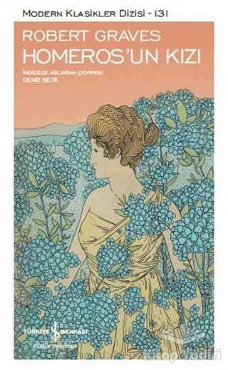 İş Bankası Kültür Yayınları - Homeros'un Kızı