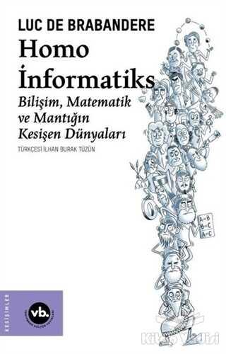 Vakıfbank Kültür Yayınları - Homo İnformatiks