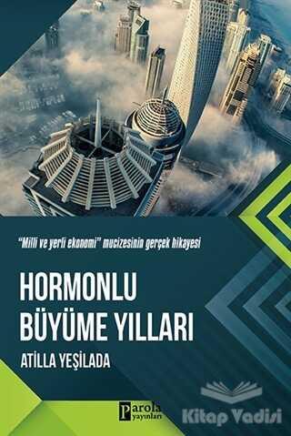 Parola Yayınları - Hormonlu Büyüme Yılları