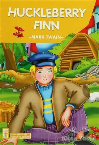 Timaş Çocuk - İlk Gençlik - Huckleberry Finn