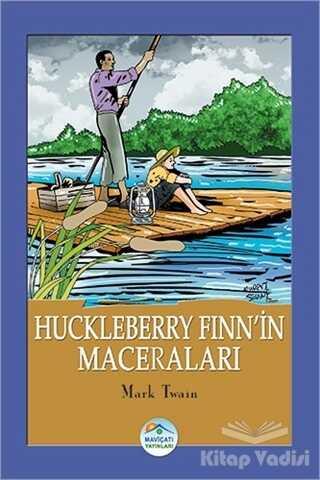 Maviçatı Yayınları - Huckleberry Finn'in Maceraları