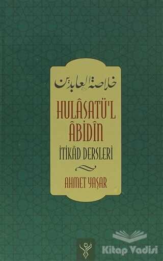 Kalem Yayınevi - Hulasatü'l Abidin