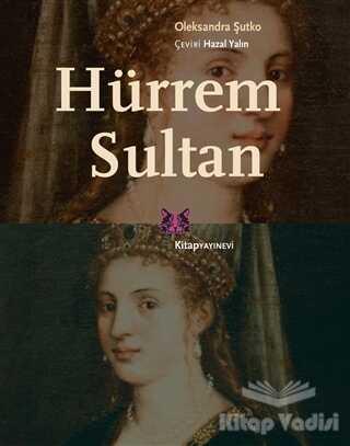 Kitap Yayınevi - Hürrem Sultan