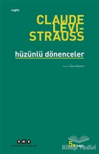 Yapı Kredi Yayınları - Hüzünlü Dönenceler