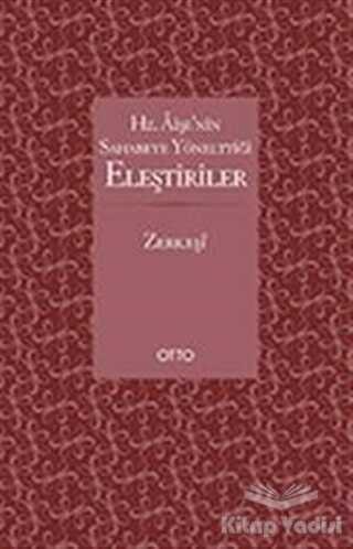 Otto Yayınları - Hz. Aişe'nin Sahabeye Yönelttiği Eleştiriler