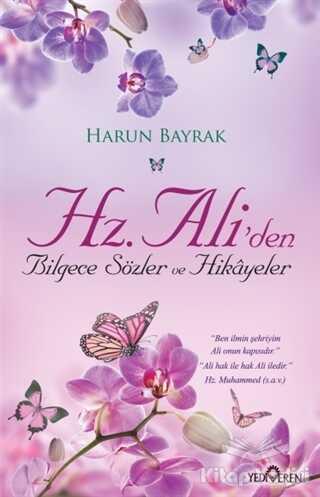 Yediveren Yayınları - Hz. Ali'den Bilgece Sözler ve Hikayeler