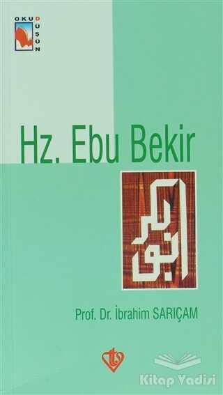 Türkiye Diyanet Vakfı Yayınları - Hz. Ebu Bekir