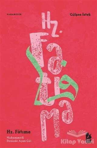 Bir Yayıncılık - Hz. Fatıma Muhammedi Denizde Açan Gül