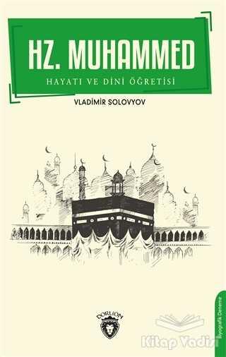 Dorlion Yayınevi - Hz. Muhammed Hayatı ve Dini Öğretisi