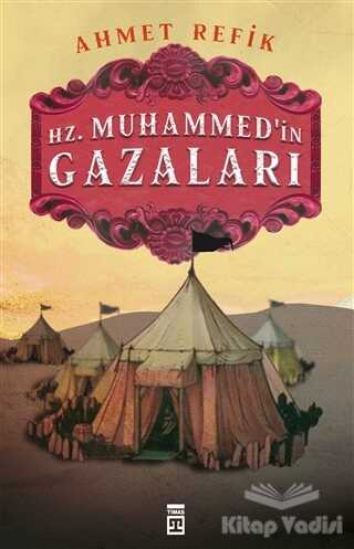 Timaş Yayınları - Hz. Muhammedin Gazaları