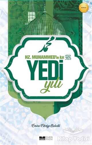 Siyer Yayınları - Hz. Muhammed'in İlk Yedi Yılı