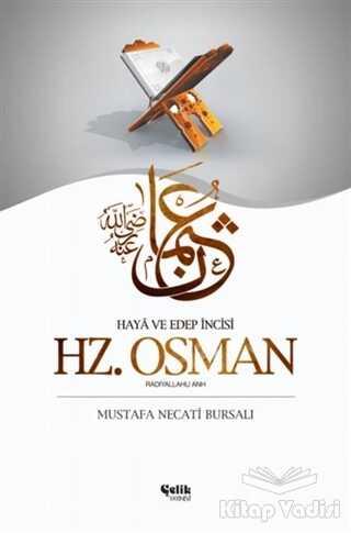 Çelik Yayınevi - Hz. Osman (Radıyallahu Anh)