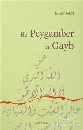 Ankara Okulu Yayınları - Hz. Peygamber ve Gayb