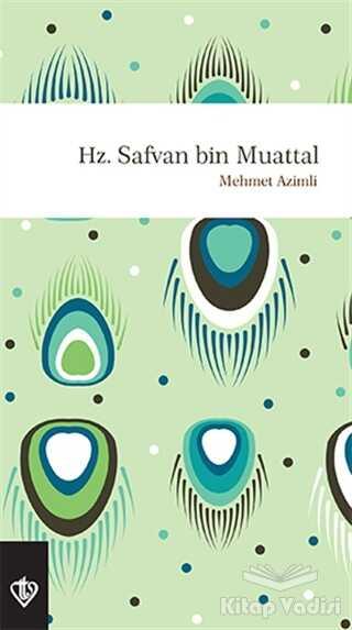 Türkiye Diyanet Vakfı Yayınları - Hz. Safvan Bin Muattal