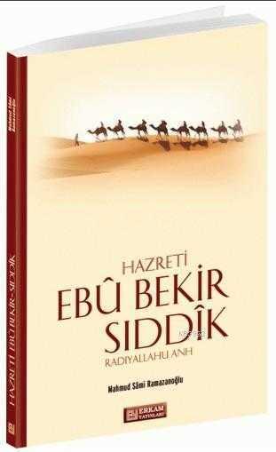 Erkam Yayınları - Hazreti Ebu Bekir Sıddik