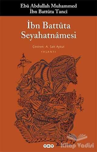 Yapı Kredi Yayınları - İbn Battuta Seyahatnamesi